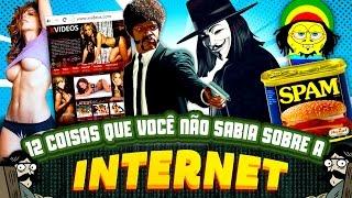 12 coisas que você não sabia sobre a INTERNET