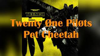 "Twenty One Pilots - Pet Cheetah(from new album ""Trench"")2018"