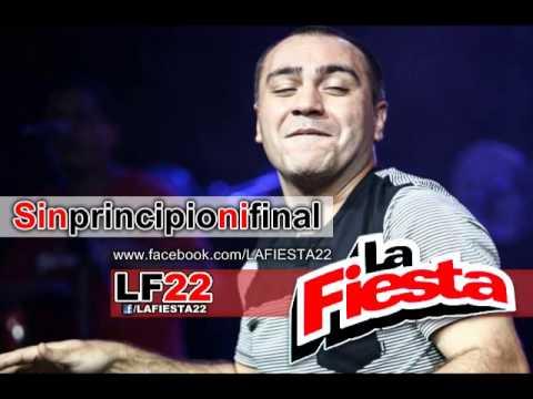 La Fiesta - Sin principio ni final (Lo nuevo 2013)