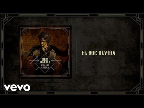 Ricardo Arjona - El Que Olvida (Audio)