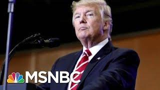 Is President Donald Trump Scared Of Robert Mueller's Russia Probe? | AM Joy | MSNBC