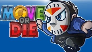 Move Or Die! - Spoopy Edition (New Modes & Mutators!)
