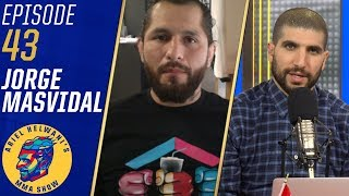 Jorge Masvidal talks '3 piece and a soda', Ben Askren, more | Ariel Helwani's MMA Show