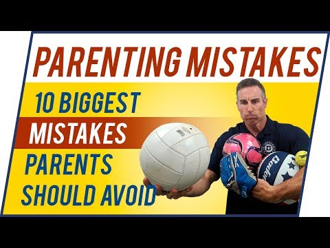 10 Biggest Parenting Mistakes To Avoid - DO NOT DO THESE - Dad University