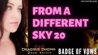 Dragon's Dogma FROM A DIFFERENT SKY 20 Badge of vows (Commentary)