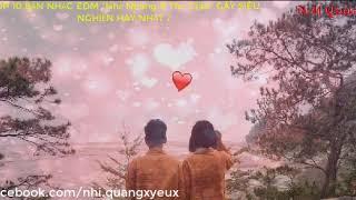 """TOP 10 BẢN NHẠC EDM """"Nhẹ Nhàng & Thư Giãn ( NM Quang )"""