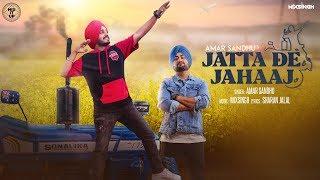 Jatta De Jahaaj – Amar Sandhu – Mixsingh