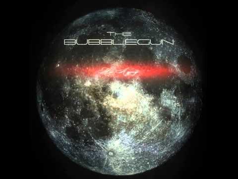 4. The BubbleGun - Навстречу Солнцу