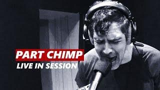 Part Chimp | Live APW Session