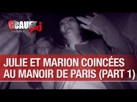 Baixar Julie et Marion coincées au Manoir de Paris (part.1) - C'Cauet sur NRJ