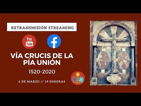 Vía Crucis de la Pía Unión 1520-2020