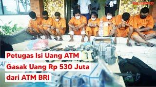 Petugas Isi Uang ATM Gasak Uang Rp 530 Juta dari ATM BRI