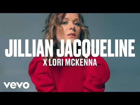 Jillian Jacqueline x Lori McKenna - dscvr ARTISTS TO WATCH 2018