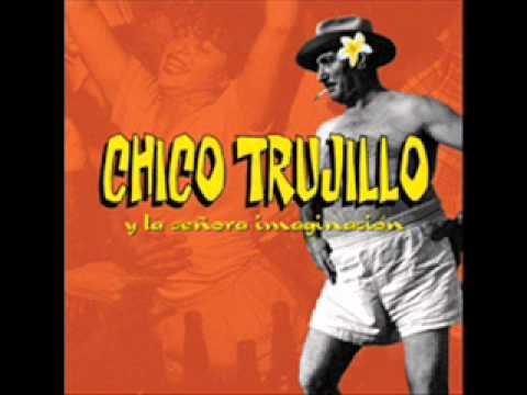 Chico Trujillo y la señora imaginación (Full Album)