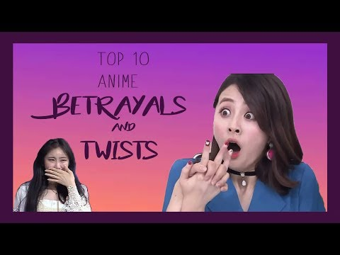 PRODUCE 48 (IZ*ONE) TOP 10 ANIME BETRAYALS AND TWISTS