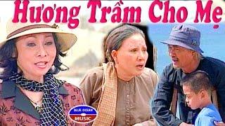 Cai Luong Huong Tram Cho Me