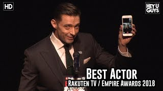 Hugh Jackman Facetimes his wife during the Best Actor award speech - Empire Awards 2018