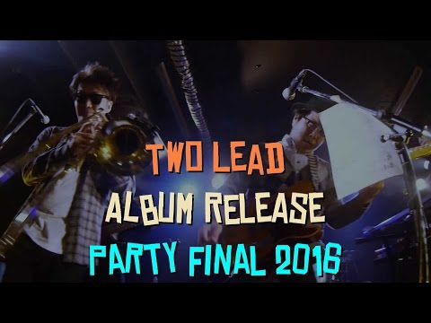 Two Lead - Oxygen + Segment (Live2016)