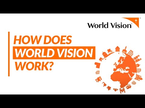 How World Vision Works | World Vision