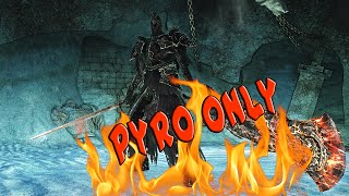 Fume Knight with Pyro Only - Dark Souls 2