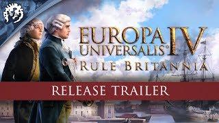 Europa Universalis IV - Rule Britannia Megjelenés Trailer