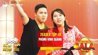 Thách thức danh hài 3  teaser tập 16 (gala 2): Vinh Quang quyết tâm dành 150 triệu