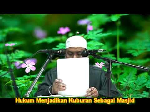 Hukum Menjadikan Kuburan Sebagai Masjid Bag-3