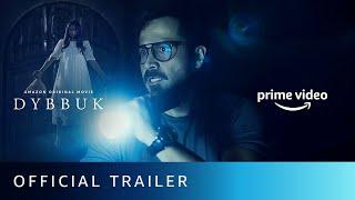 Dybbuk Hindi (Horror) Movie Amazon Prime Video HD