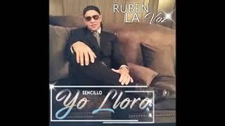 Ruben La Voz - Yo Lloro