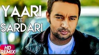 Yaari Te Sardari Remix – Sippy Gill