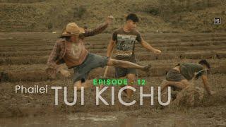Episode-12 PHAILEI TUI KICHU/Eimi Laugh Story