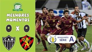 Atlético MG 0 x 0 Sport | Série A 2020 | Melhores lances | Barrinha Fechada