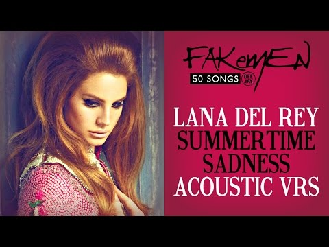 Baixar Lana Del Rey - SUMMERTIME SADNESS // Acoustic vrs - 50 Songs (Radio Deejay)