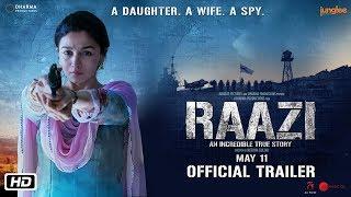 'Raazi' Official Trailer   Alia Bhatt, Vicky Kaushal   Directed by Meghna Gulzar   11th May 2018