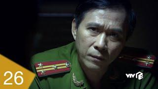 Người Phán Xử - Tập 26 | Sếp công an Vũ Bắc giúp Thế 'chột' truy sát Lê Thành và bị Phan Quân đe dọa