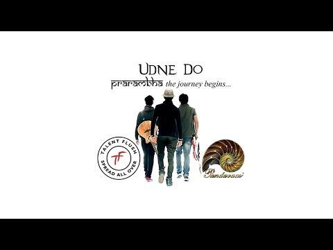 Prarambha - The Journey Begins - Udne Do
