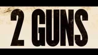 2  guns :  bande-annonce VF