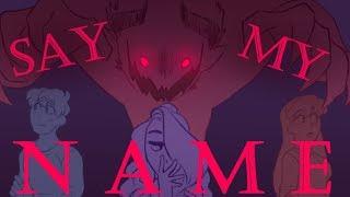 Say My Name [OC Animatic]