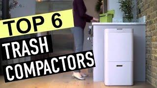 BEST 6: Trash Compactors 2018