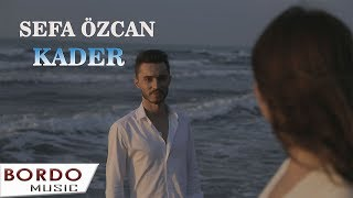 Sefa Özcan -  Kader