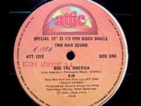 TWO MAN SOUND - Que Tal America (1979 Rare 9:20 Version)