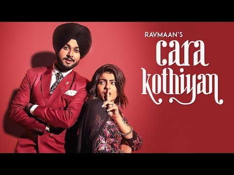 Cara Kothiyan: Ravmaan (Full Song) Mack Sandhu - Jatinder Jeet Sandhu
