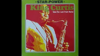 King Curtis - Mister Twister (instrumental version)