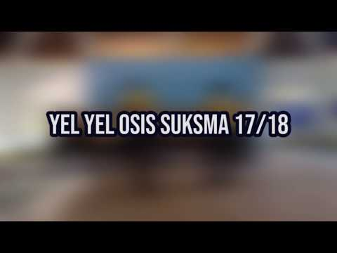 YEL YEL PENGURUS OSIS SUKSMA 17/18