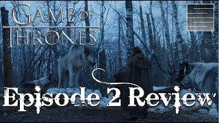 Game Of Thrones Season 7 Episode 2 Explained - Review / Breakdown