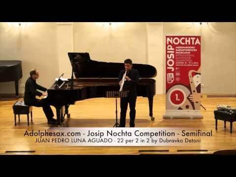 Adolphesax com Josip Nochta JUAN PEDRO LUNA AGUDO 22 per 2 in 2 by Dubravko Detoni