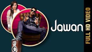 Jawan – Sunny J Takhar – Guddu Wadhwa