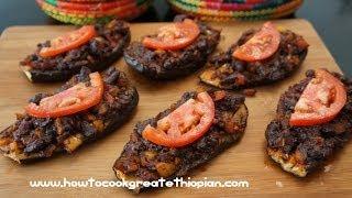 Ethiopian Stuffed Eggplants Berbere & Red ChillI Beans - Amharic English Injera Aubergine vegan