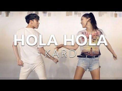 KARD - Hola Hola / Choreography . Jane Kim