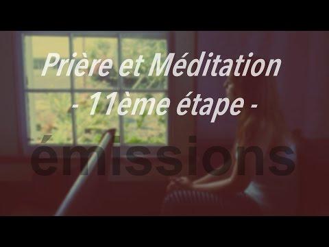 Prière et Méditation (11ème étape)